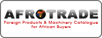 Afrotrade - Foreign Products & Machinery Catalogue for African Buyers